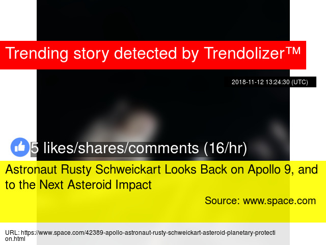 Astronaut Rusty Schweickart Looks Back on Apollo 9, and to