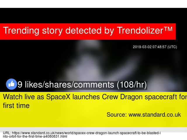 Watch live as SpaceX launches Crew Dragon spacecraft for first time